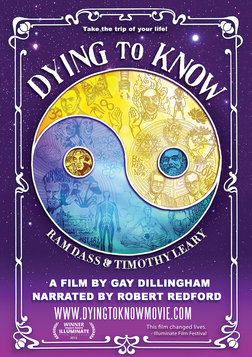 Dying to Know - Ram Dass & Timothy Leary Explore Consciousness and Spirituality