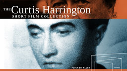Curtis Harrington Short Film Collection